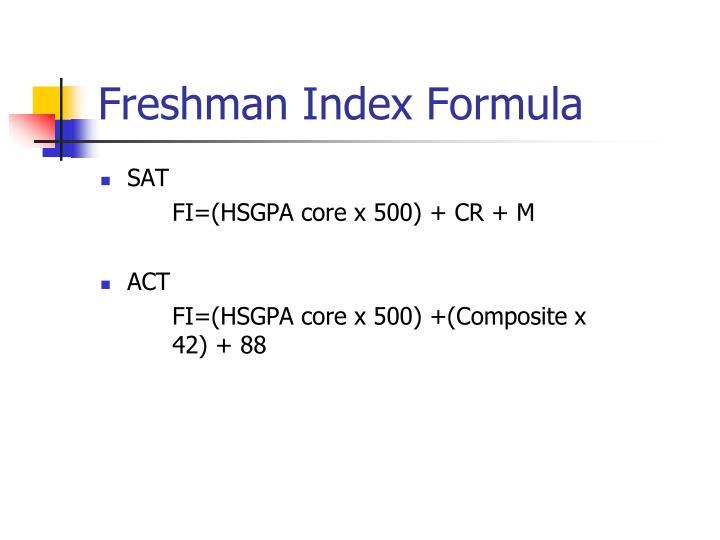Freshman Index Formula