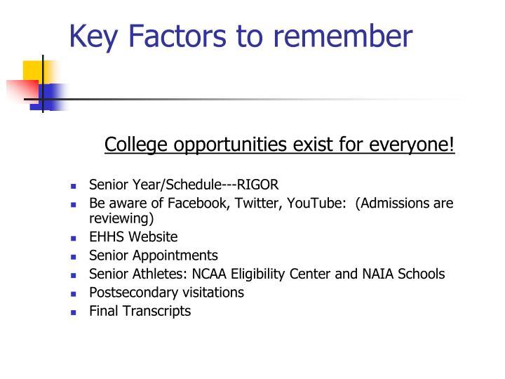 Key Factors to remember