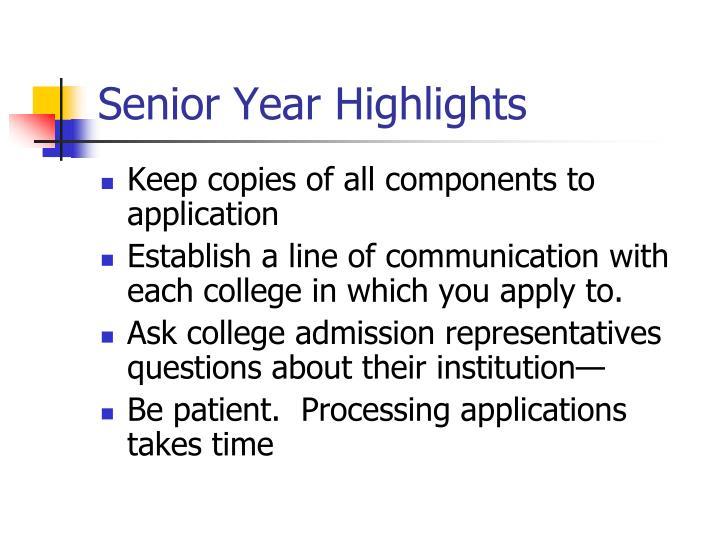 Senior Year Highlights