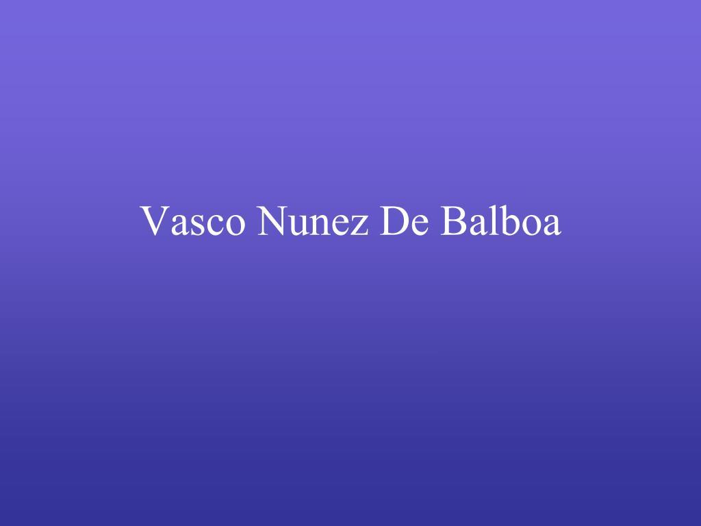 vasco nunez de balboa died