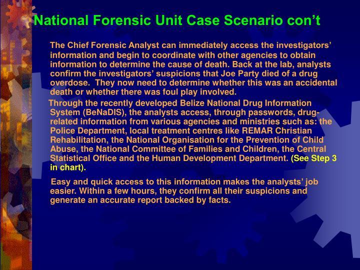 National Forensic Unit Case Scenario con't