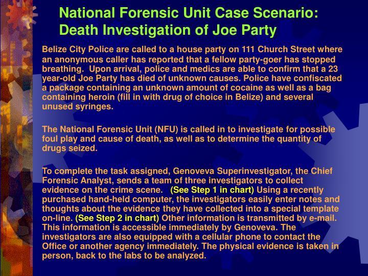National Forensic Unit Case Scenario: