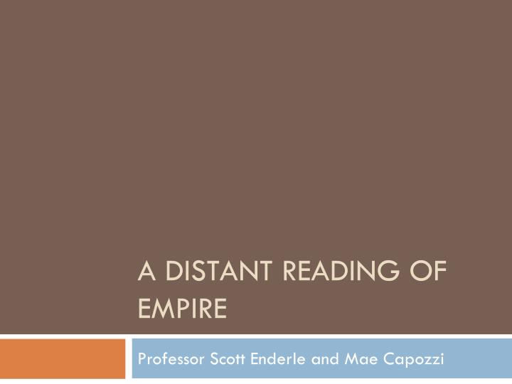 A distant reading of empire