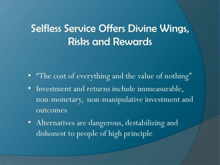 Selfless Service Offers Divine Wings,