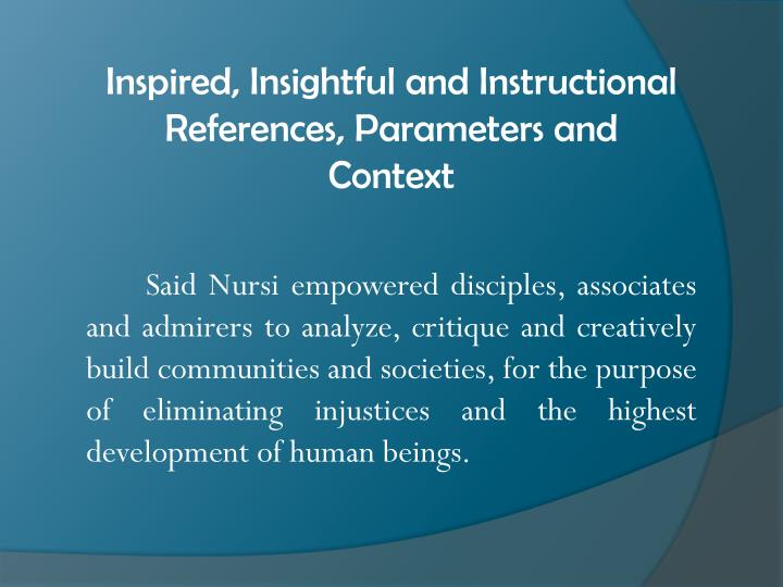 Inspired, Insightful and Instructional References, Parameters and Context