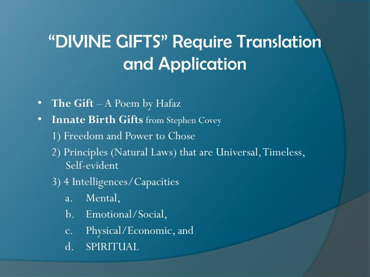 """""""DIVINE GIFTS"""" Require Translation and Application"""