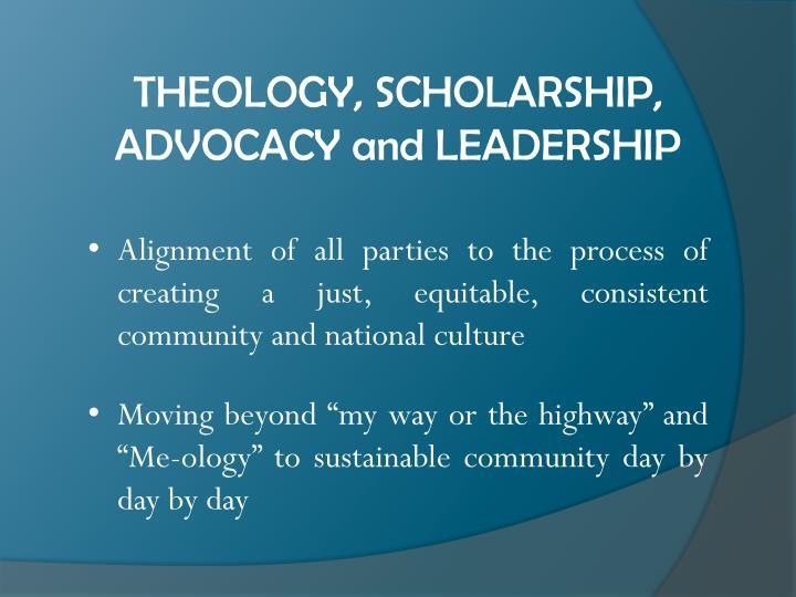 THEOLOGY, SCHOLARSHIP,