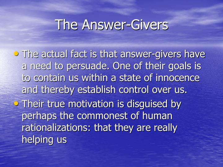 The Answer-Givers