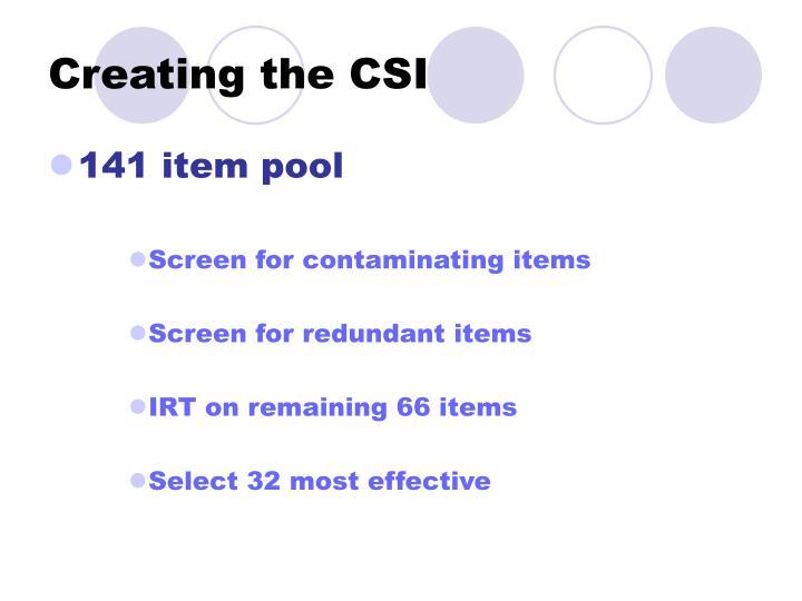 Creating the CSI