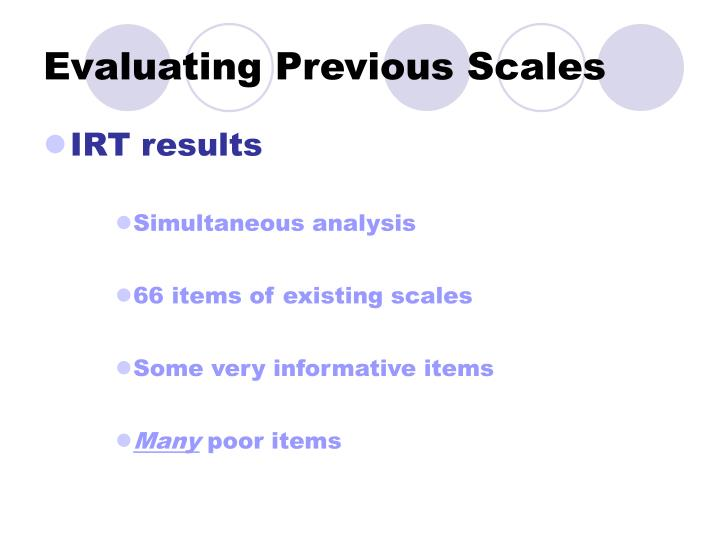 Evaluating Previous Scales