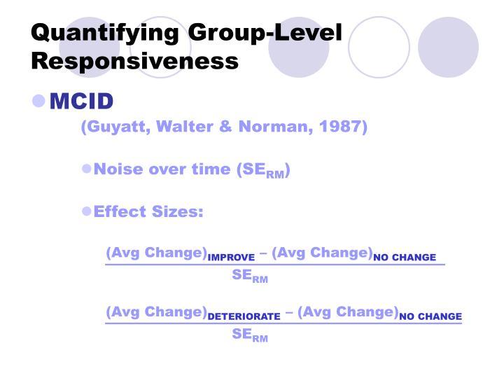 Quantifying Group-Level Responsiveness