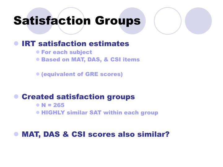 Satisfaction Groups