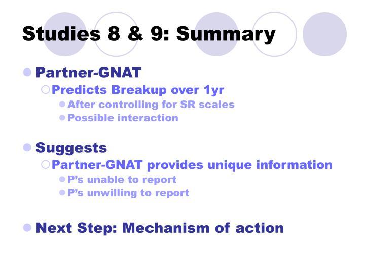 Studies 8 & 9: Summary