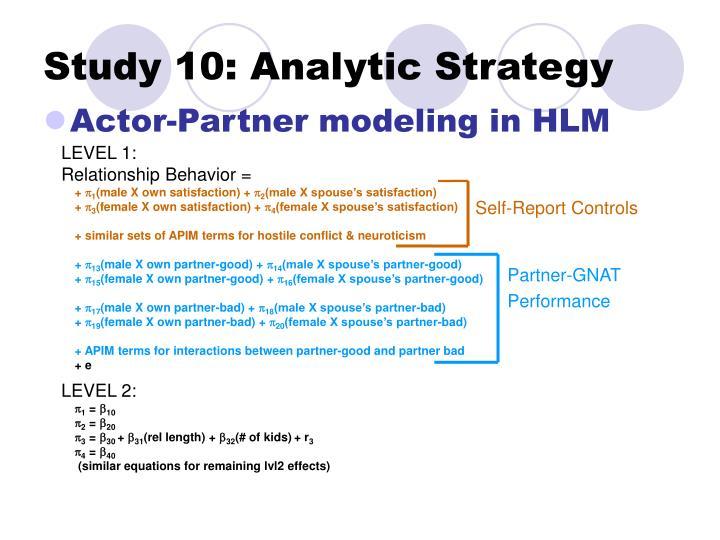 Study 10: Analytic Strategy