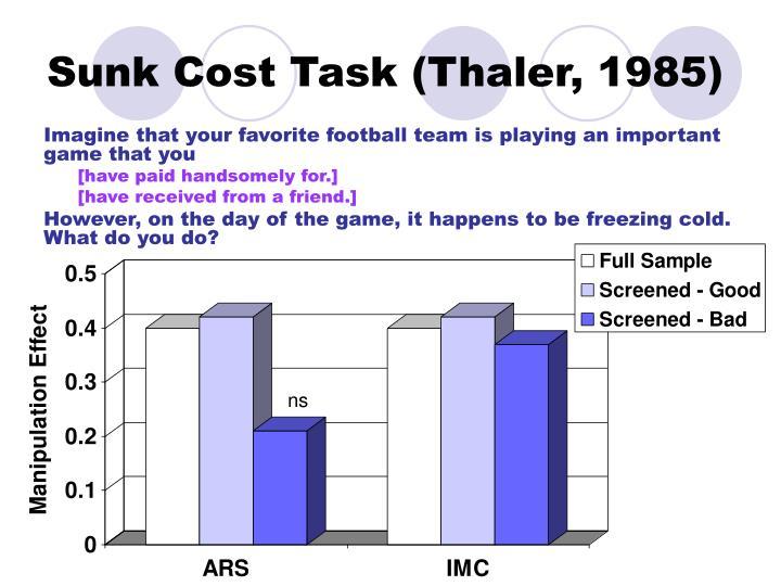Sunk Cost Task (Thaler, 1985)