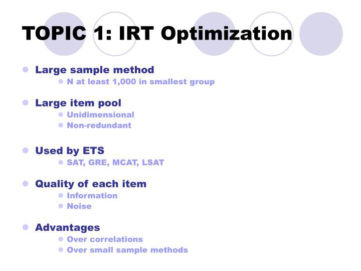 TOPIC 1: IRT Optimization