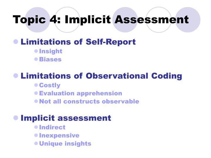 Topic 4: Implicit Assessment