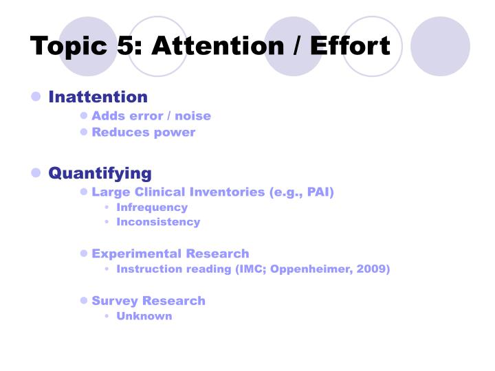 Topic 5: Attention / Effort