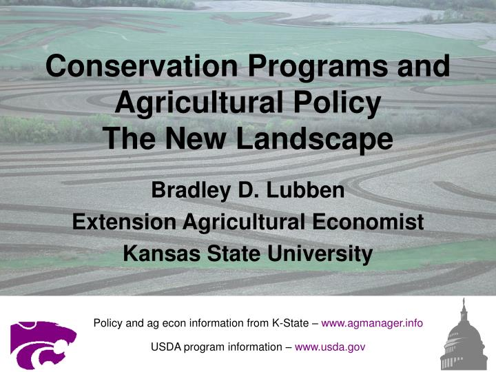 conservation programs and agricultural policy the new landscape n.