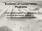 evolution of conservation programs