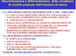discriminazione e differenziazione delle condizioni di vendita praticate dall industria di marca1