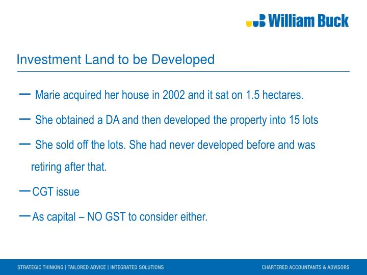 Investment Land to be Developed