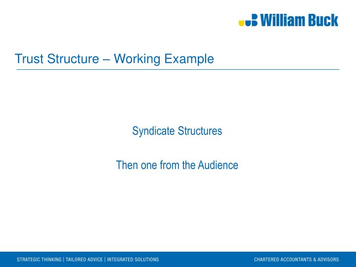 Trust Structure – Working Example