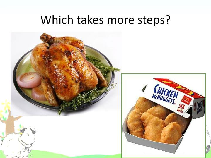 Which takes more steps?