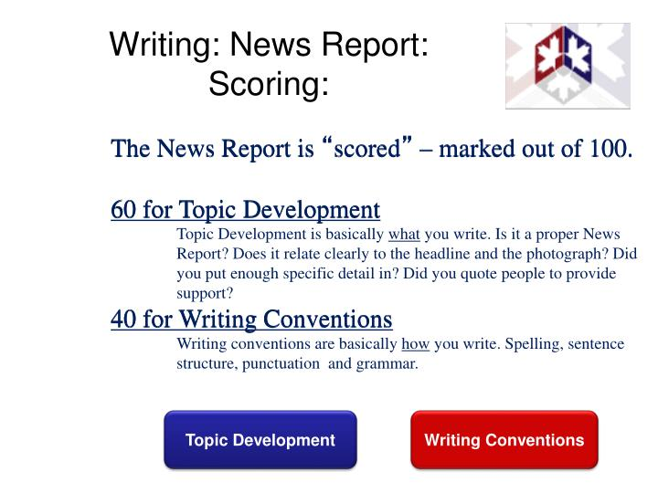 Writing: News Report: