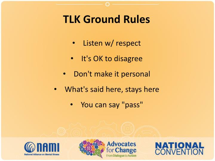 TLK Ground Rules