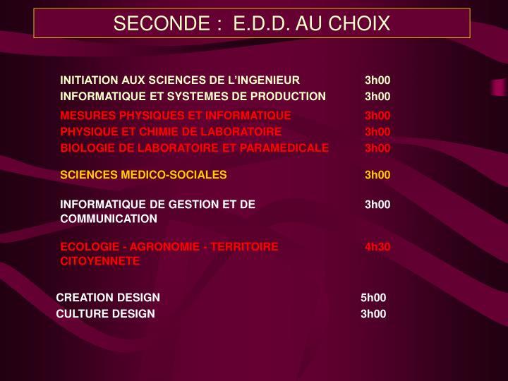 SECONDE :  E.D.D. AU CHOIX