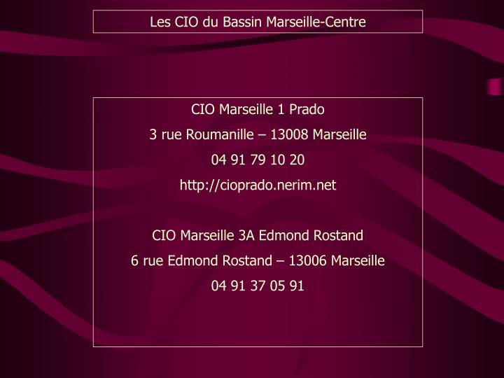 Les CIO du Bassin Marseille-Centre