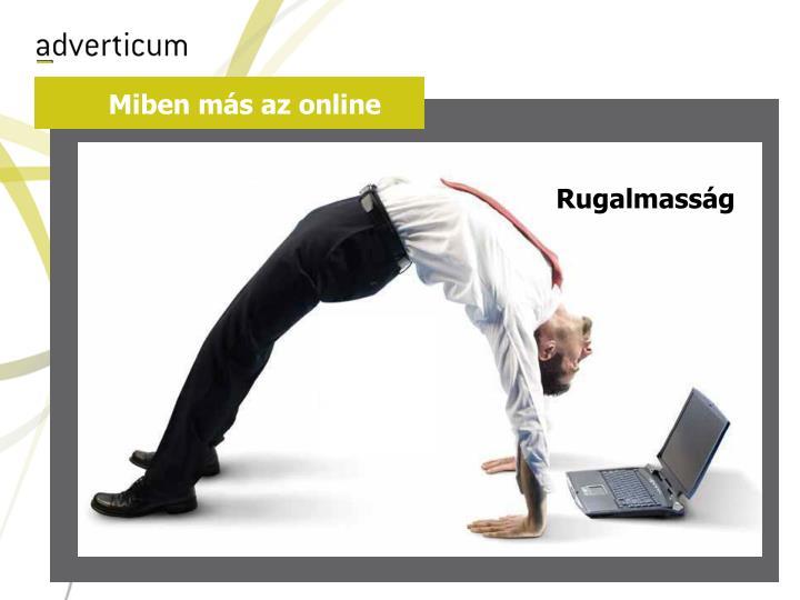 Miben más az online