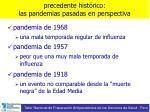 precedente hist rico las pandemias pasadas en perspectiva