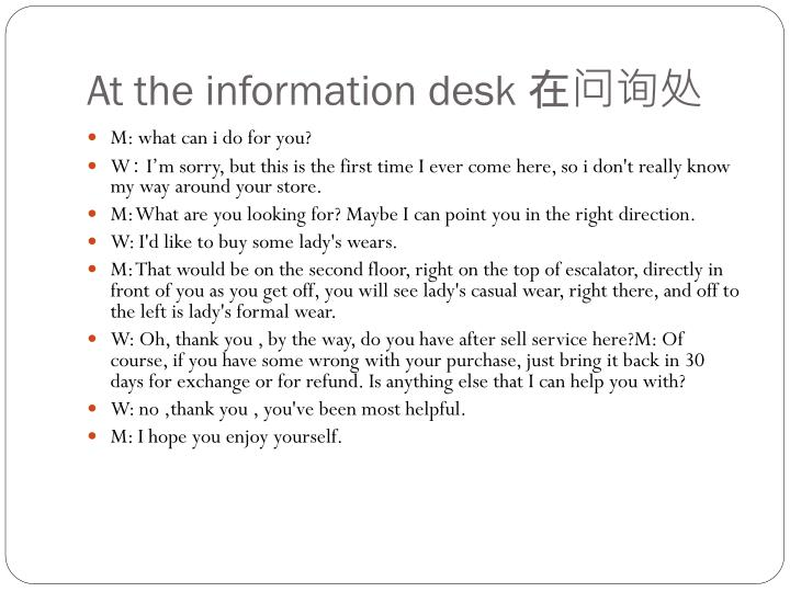 At the information desk