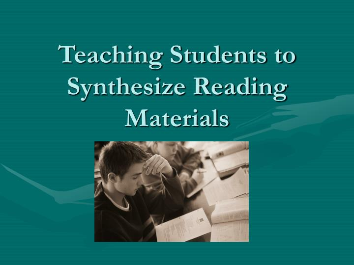 teaching students to synthesize reading materials n.