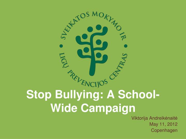 stop bullying a school wide campaign n.