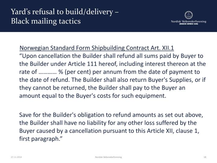 Yard's refusal to build/delivery –
