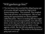 will gawkers go free
