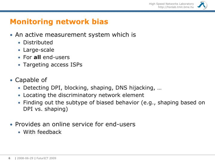 Monitoring network bias