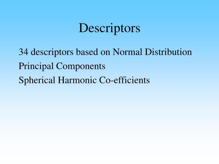 Descriptors