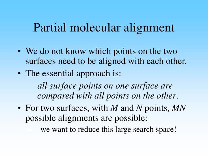 Partial molecular alignment