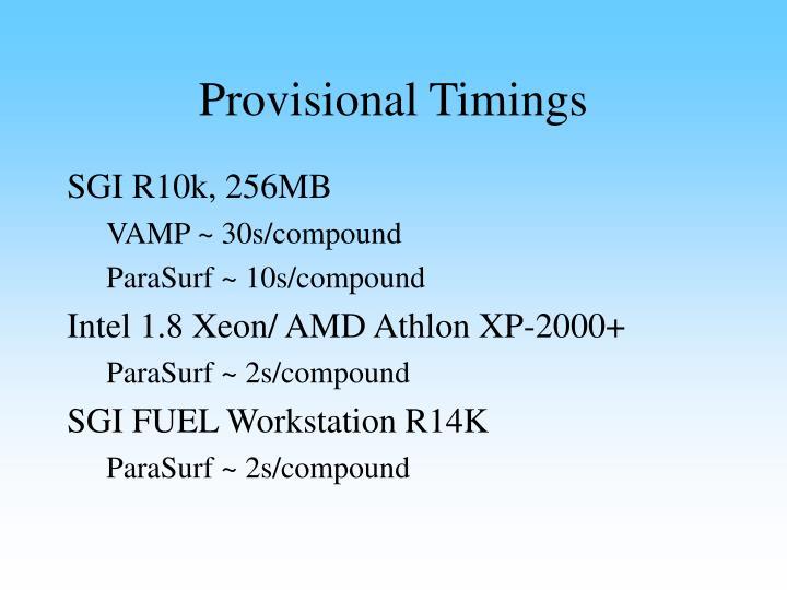 Provisional Timings