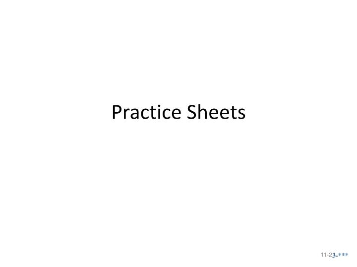 Practice Sheets
