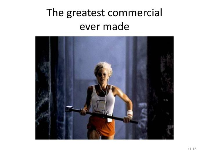 The greatest commercial