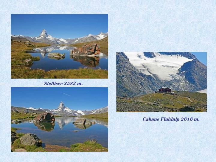 Stellisee 2583 m.