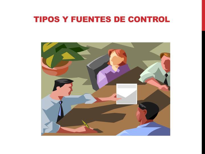 TIPOS Y FUENTES DE CONTROL