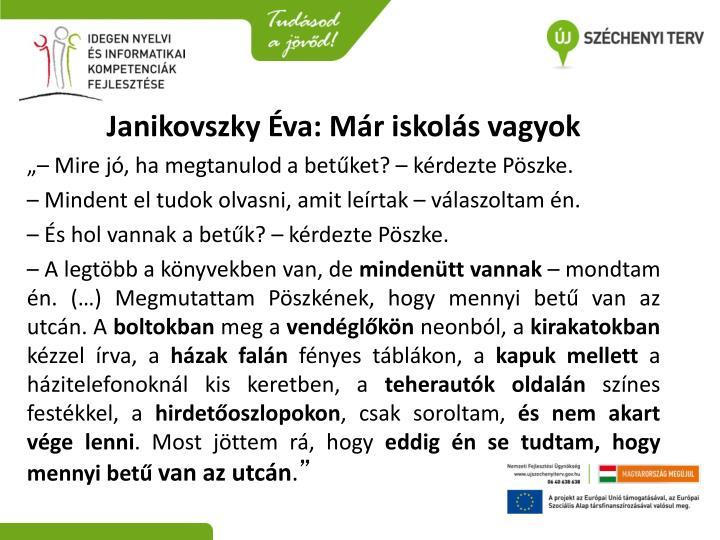 Janikovszky Éva: Már iskolás vagyok