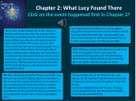 chapter 2 what lucy found there click on the event happened first in chapter 2