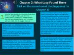 chapter 2 what lucy found there click on the second event that happened in chapter 2